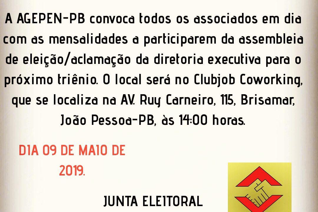 EDITAL DE CONVOCAÇÃO PARA ELEIÇÃO/ACLAMAÇÃO DA DIRETORIA EXECUTIVA DA AGEPEN-PB